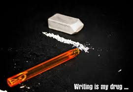 writing is my drug