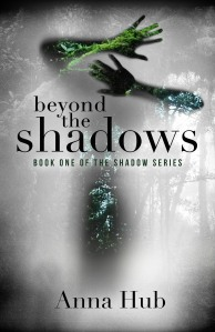 Beyond the Shadows Book One